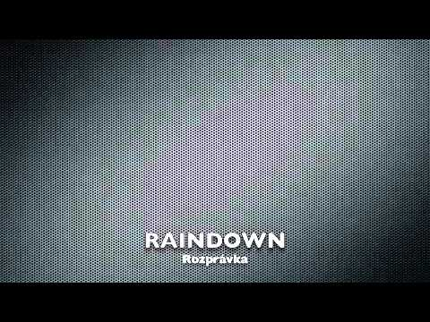 Raindown - Rozprávka (Radio Edit)