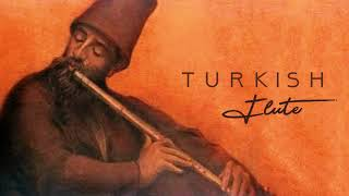 Turkish Ney Music: Your Love is My Cure