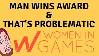 "Man ""Steals"" Award At Women In Games Ceremony"