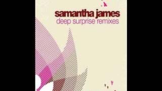 Samantha James  - Deep Surprise (Miguel Migs Remix)