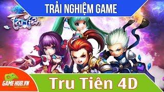 Trải nghiệm sớm game MMORPG Tru Tiên 4D - Ingame