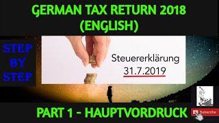 German Steuererklärung 2018 - Hauptvordruck (ENGLISH) -Step by Step|#Steuertips