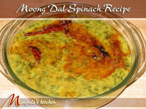 Moong Dal with Spinach Recipe by Manjula