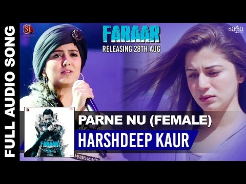 Parne Nu Faraar Female Version  Gippy Grewal