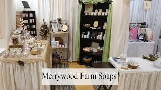 Merrywood Farm Soaps | Guild Booth Slide Show | Albemarle Craftsmans Fair 2016