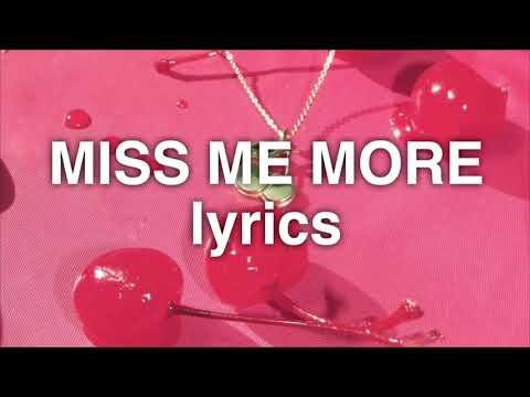 Kelsea Ballerini - Miss Me More (Lyrics)