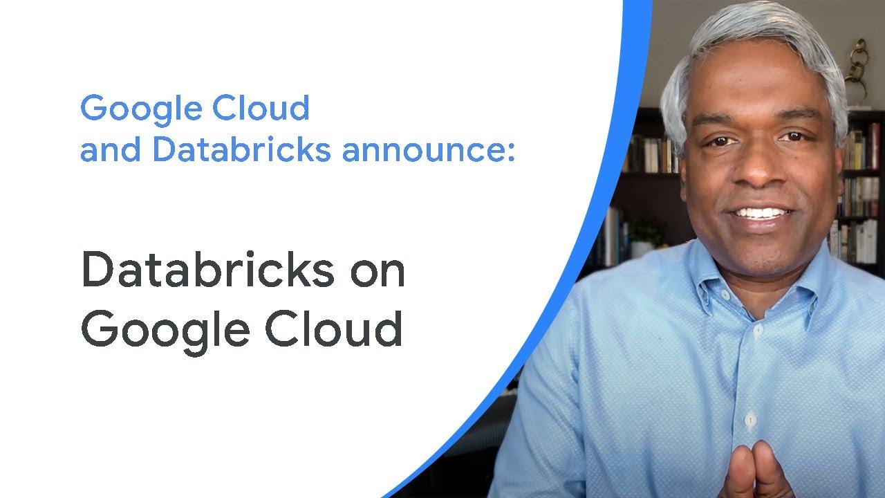 Thomas Kurian, Chief Executive Officer at Google Cloud, and Ali Ghodsi, Chief Executive Officer at Databricks, announce the availability of Databricks on Google Cloud.