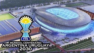 Argentina Uruguay 2030 Mundial Centenario | Posibles sedes, remodelaciones y nuevos estadios.