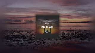 Apicx - Hate The Most