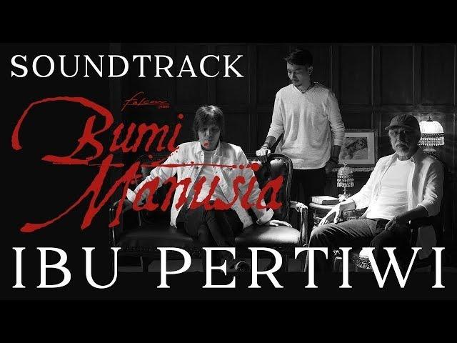 Iwan Fals feat. Once Mekel & Fiersa Besari - Ibu Pertiwi (Official Music Video)   Ost. Bumi Manusia
