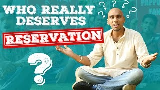Who Really Needs Reservation? #BeingIndian