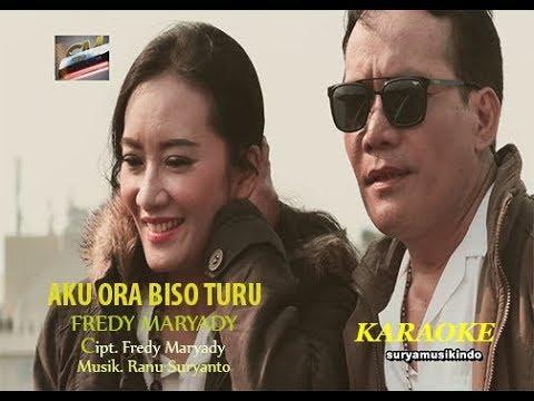 , title : 'AKU ORA BISO TURU - FREDY MARYADY ( Karaoke Music Video )'