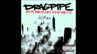 Dragpipe - Seeds Of Change