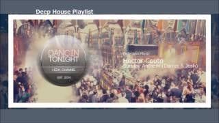 Hector Couto - Sunday Anthem (Darius Syrossian & Josh Remix)