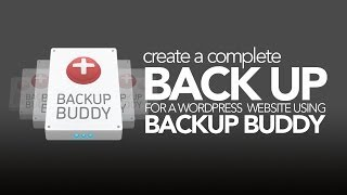 Back up your WordPress Website easily with Backup Buddy!