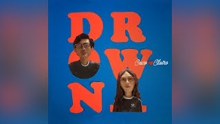 CUCO X CLAIRO   DROWN (Official Audio)