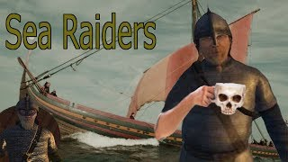 The Average Mount and Blade Sea Raider Experience
