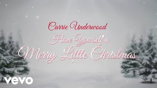 Carrie Underwood - Have Yourself A Merry Little Christmas (Audio)