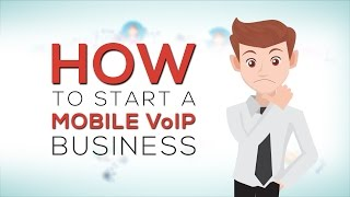 How to Start a Mobile VoIP Business