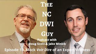 Episode 13: Mock Voir Dire of Expert Witness