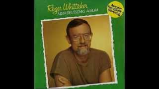 Roger Whittaker   Das Es Schön War, Weiß Man Erst Viel Zu Spät (1979)
