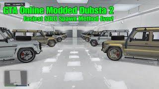 GTA 5 Online Modded Dubsta 2 Easiest SOLO Spawn Method Ever!