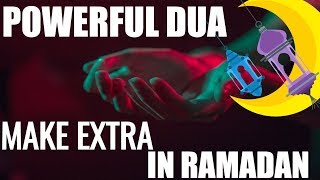 A POWERFUL DUA YOU CONSTANTLY REPEATING IN RAMADAN.