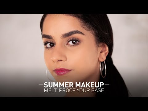 Summer Hacks | MeltProof Your Face