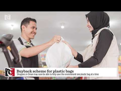 Buyback scheme for plastic bags in Oman