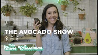 The Avocado Show with Claire Wasserman