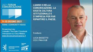 Youtube: Digital Talk di Apertura | L'ANNO 0 DELLA COMUNICAZIONE. LA GIUSTA CULTURA ISTITUZIONALE E D'IMPRESA PER FAR RIPARTIRE IL PAESE | Forum Comunicazione 2021