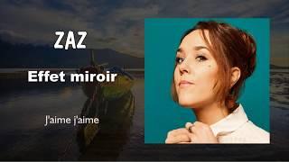 Zaz     J'aime J'aime  (Audio)