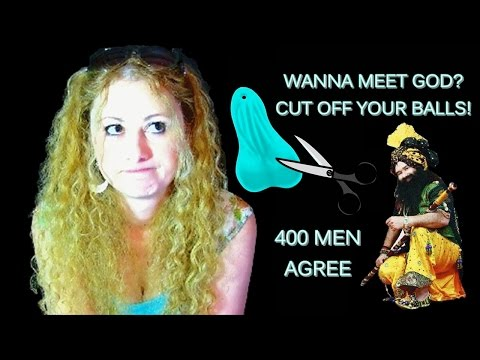 Indian Guru Gets 400 Men Castrated For God Mp3