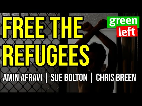 Free the Refugees: Partial victory and next steps as refugees released / Green Left Show #2