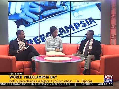 World Preeclampsia Day - AM Show on JoyNews (22-5-18)