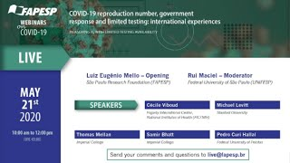 1st Webinar on COVID-19: COVID-19 reproduction number, government response and limited testing: international experiences