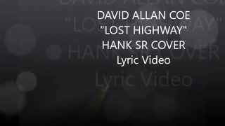 Lost Highway David Allan Coe Lyric Video