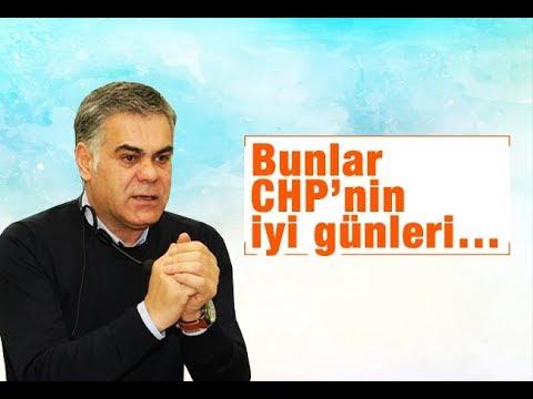 Süleyman Özışık    Bunlar CHP'nin iyi günleri…