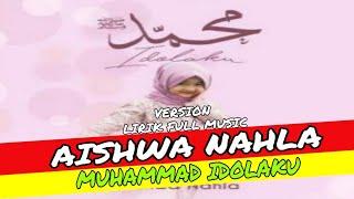 Aishwa Nahla   Muhammad Idolaku [ Lirik + Music ]