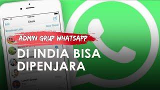 Di India, Admin Grup WhatsApp Bisa Dibui jika Anggota Kirim Gambar dan Video Asusila