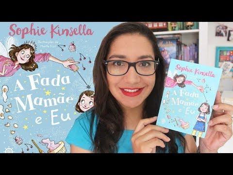 A FADA MAMÃE E EU por Sophie Kinsella - #VEDA 14 | Amiga da Leitora