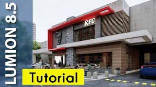 Lumion 8 REALISTIC Render Tutorial #1 KFC