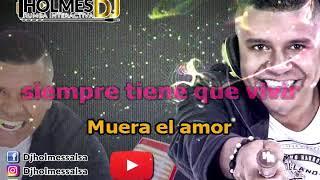 MUERA EL AMOR  JOSE ALBERTO EL CANARIO  Vídeo Liryc Letra  Holmes DJ