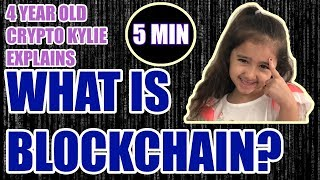 What is Blockchain? in 5 Minutes! -  4 Year Old Crypto Kylie Explains [4K]