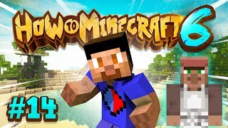 RESCUING VILLAGERS - How To Minecraft #14 (Season 6)