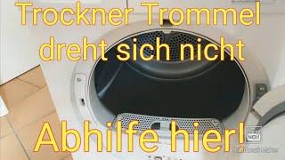 Bosch® Siemens® Trockner Trommel dreht nicht