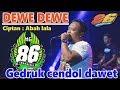 Download Lagu DEWE DEWE - ABAH LALA - MG 86 PRODUCTION GEDRUK - LIVE DIBAL NGEMPLAK BOYOLALI Mp3 Free