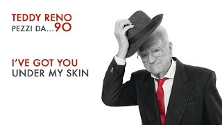 I've Got You Under My Skin - Pezzi da… 90 - Teddy Reno - Canzoni anni '50 e '60 PLAYaudio