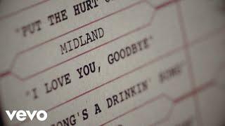 Midland - I Love You, Goodbye