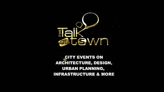 OVERVIEW: SR THE TALK OF TOWN #Architecture & #Design | City #events | Surfaces Reporter India